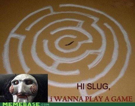 evil,game,Memes,saw,slug