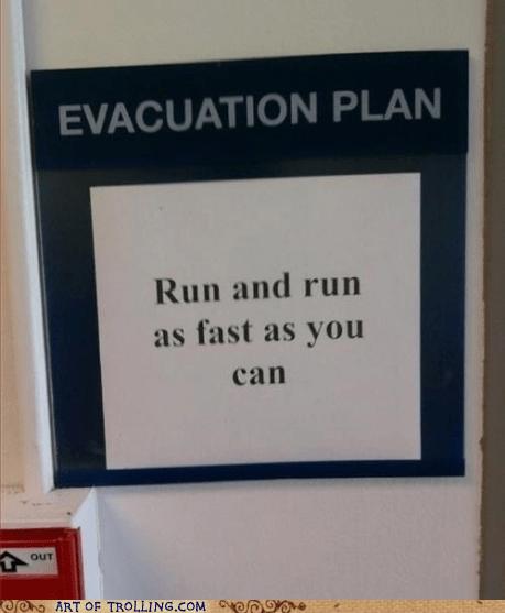 evacuation plan,IRL,run,sign