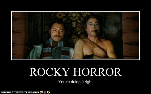 cross dressing,jude law,robert downey jr,rocky horror,sherlock-movie,sherlock holmes,Watson,your doing it right