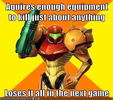 equipment,forgetful,lose,Memes,samus