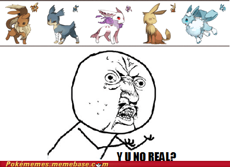 eeveelution evolution Evolve fan made Y U No Guy - 5649935872