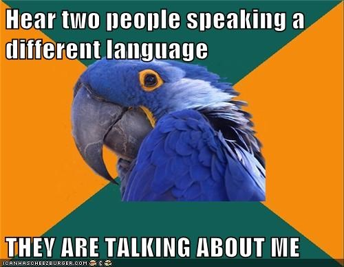 language,overheard,Paranoid Parrot,rumors,talking