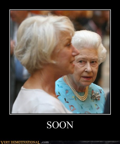 hilarious,queen,scary,SOON,wtf