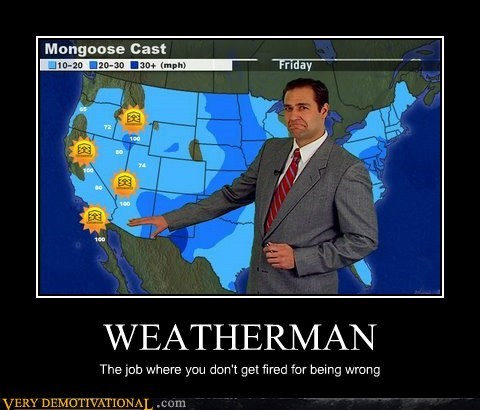 hilarious trolls weatherman wrong wtf - 5652515328