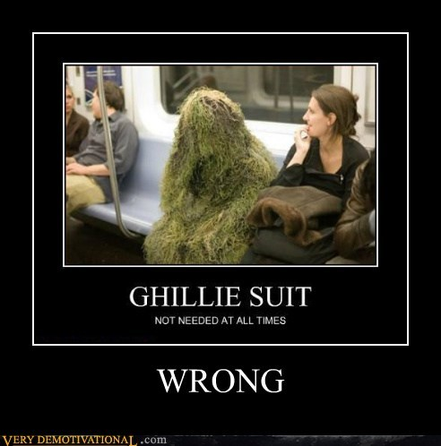 ghillie suit hilarious necessary wtf