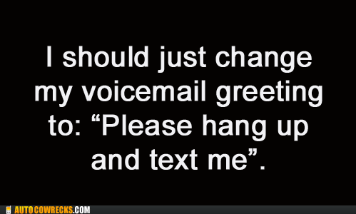 Awkward greeting Hall of Fame texting voicemail - 5653524736