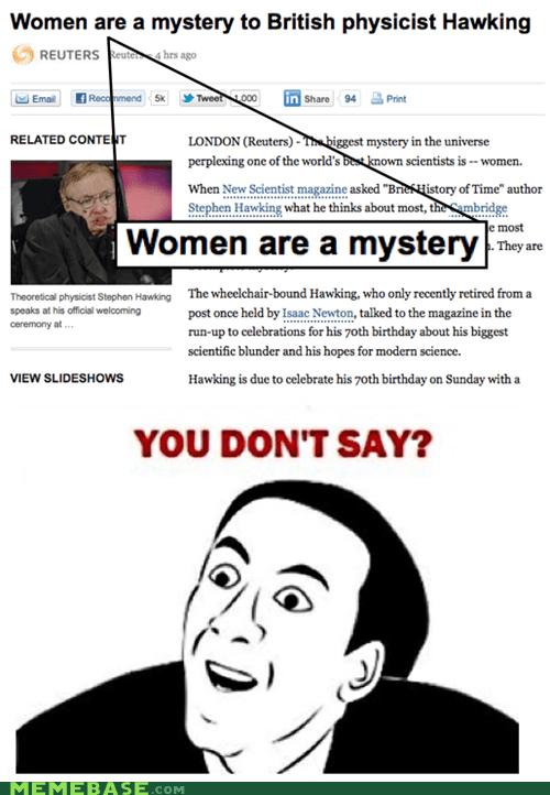 Memes,mystery,stephen hawking,women
