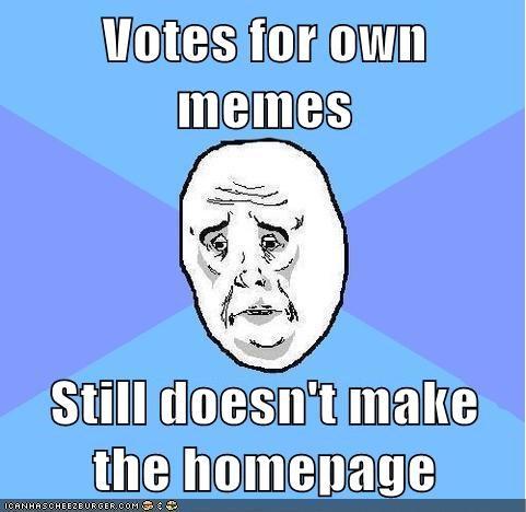homepage Memes Okay vote - 5653719040