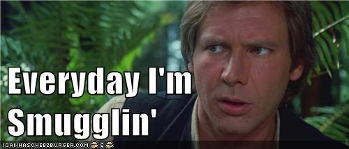 everyday-im-hustlin everyday im shufflin Han Solo Harrison Ford Party Rock Anthem smuggling star wars - 5653888768