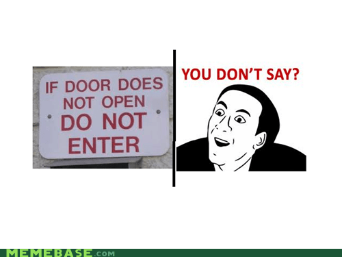 Challenge Accepted,do not,door,entry,nick cage