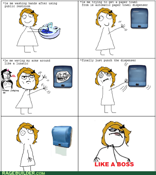 hand washing,Like a Boss,paper towels,Rage Comics