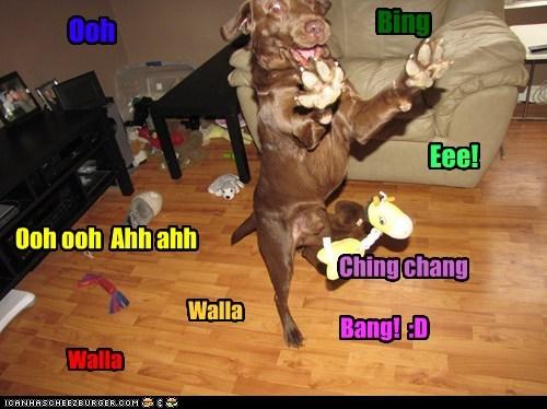 Ooh Eee! Ooh ooh Ahh ahh Ching chang Walla Walla Bing Bang! :D