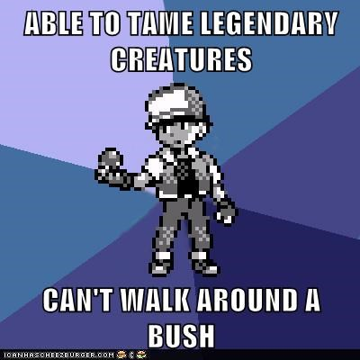 ABLE TO TAME LEGENDARY CREATURES CAN'T WALK AROUND A BUSH