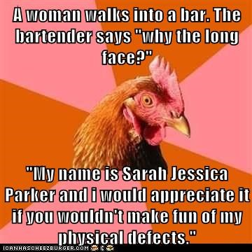 anti joke chicken bars bartender chickens horses jokes sarah jessica parker - 5656059136