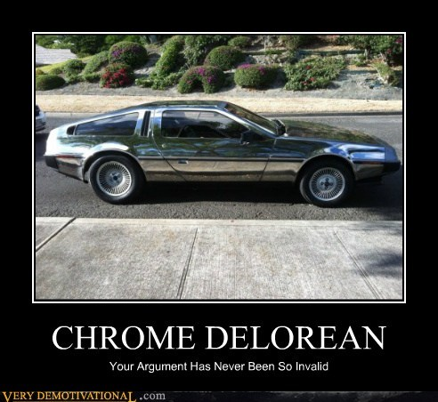 argument,chrome,DeLorean,invalid,Pure Awesome