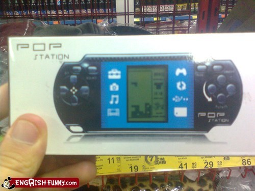 engrish funny,g rated,knockoffs,knock offs,Looks Legit,playstation,pop,PSP,Videogames
