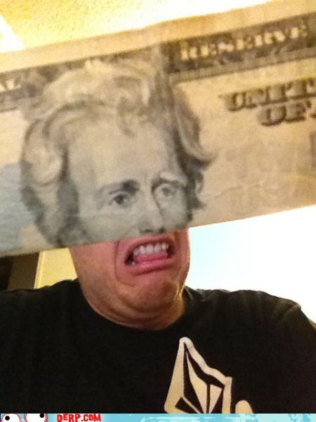 Andrew Jackson best of week derp dollar bill - 5658430464