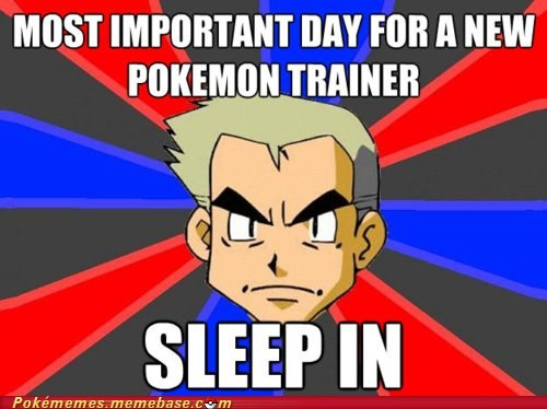ash meme Memes pikachu professor oak sleep in - 5658847232