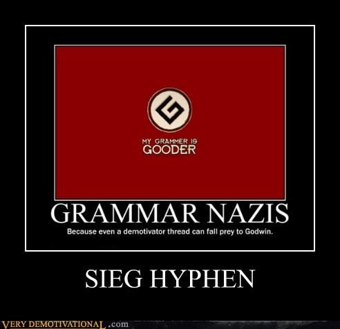 grammar hilarious hyphen nazi seig heil - 5658884608