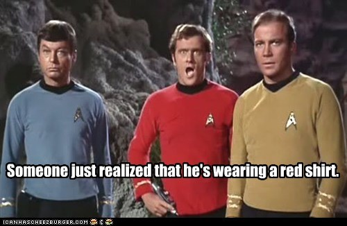 Captain Kirk,DeForest Kelley,McCoy,realization,redshirt,Shatnerday,Star Trek,William Shatner