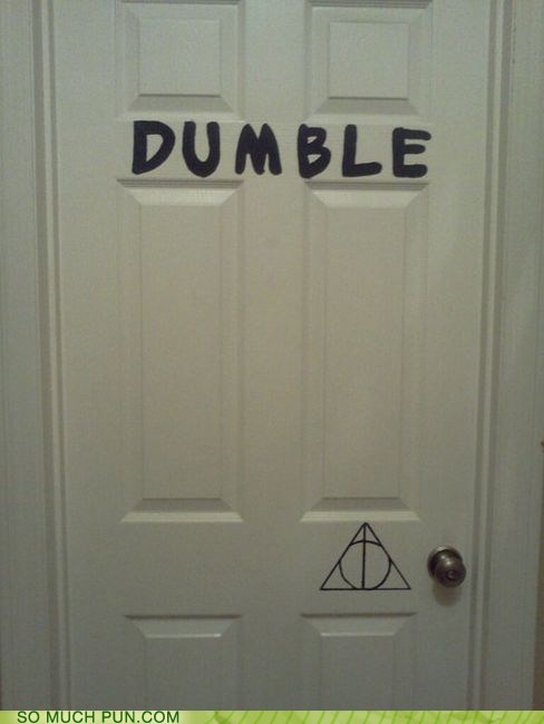 door double meaning dumble dumbledore Hall of Fame Harry Potter literalism prefix - 5659021312