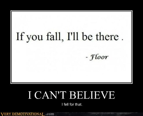 cant-believe fall floor hilarious - 5660109312