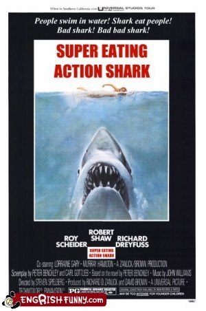 engrish funny g rated Hall of Fame jaws movie poster movies translation - 5661776128