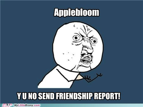 apple bloom friendship report meme Y U No Guy zap apple jam - 5661997824