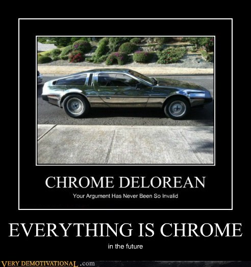 amazing chrome DeLorean future Pure Awesome - 5662058240