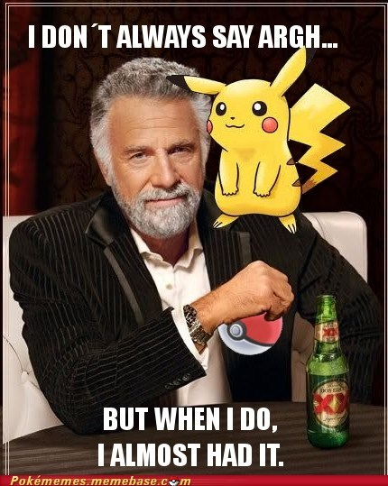 best of week meme Memes most interesting trainer in the world pikachu Pokémon - 5662739200