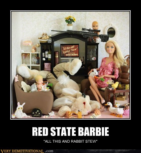 Barbie,hilarious,rabbit stew,red state,wtf