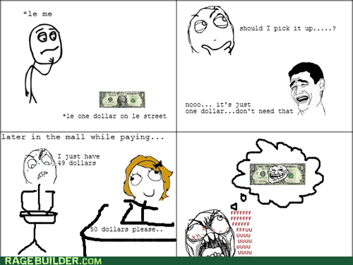 dollar fu guy money Rage Comics - 5663754752
