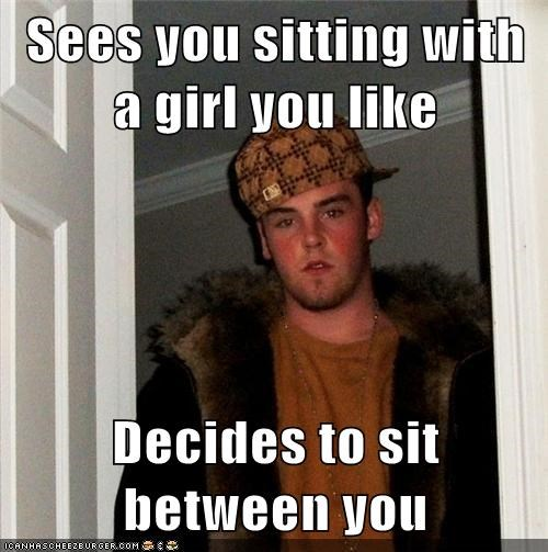girl,jerk,school,scoot over,Scumbag Steve