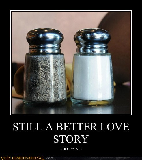 hilarious,love story,pepper,salt,twilight