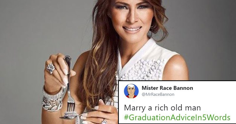 dont-do-it high school graduation school bad graduation advice melania trump adulting is hard adulting real life donald trump graduation advice college graduation bad advice funny advice - 5667077