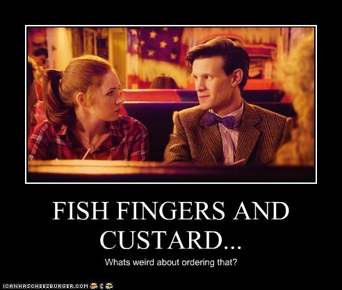 FISH FINGERS AND CUSTARD... Whats weird about ordering that?