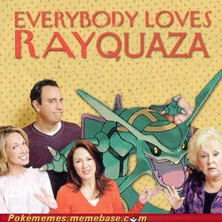 best of week,crossover,Everybody Loves Raymond,rayquaza,stupid but i love it,TV