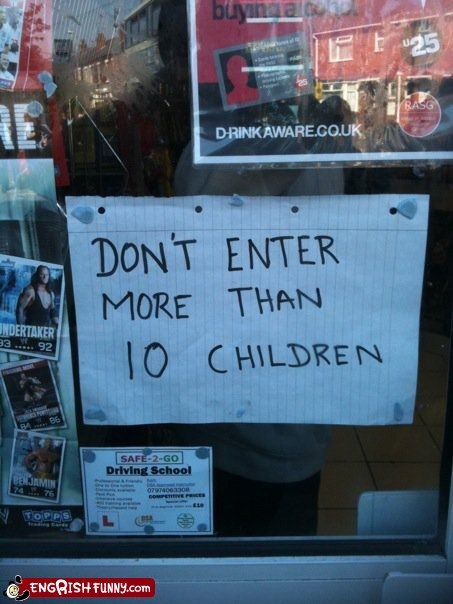 10 children,dont-enter-children,limits,warning signs