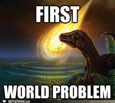 dinosaur First World Problem meteor meteors - 5670820096