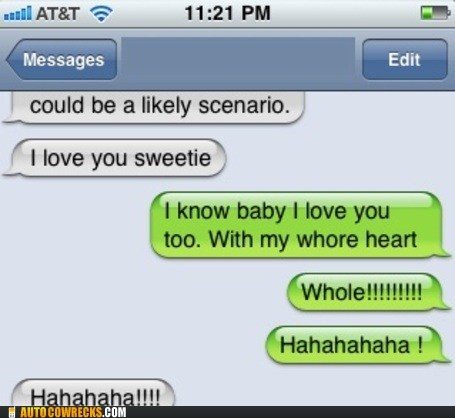 auto correct love typo whole whore - 5671078656