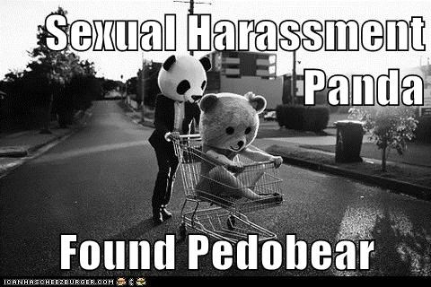 hipsterlulz,panda,pedobear,sexual harassment