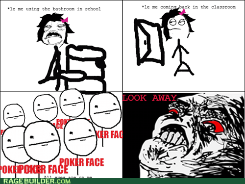 poker face,Rage Comics,raisin rage,truancy story