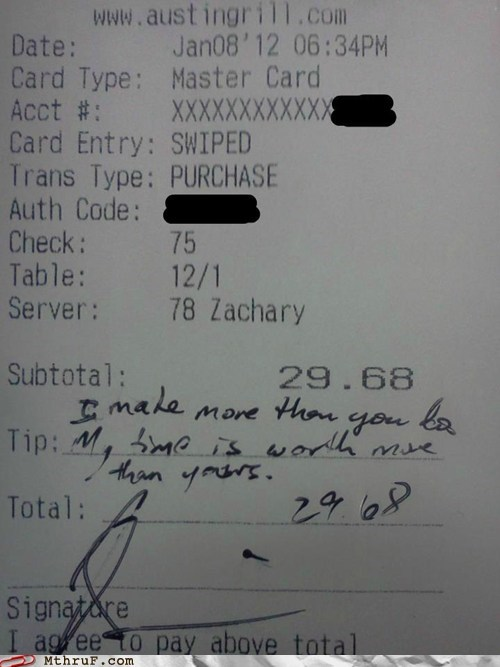 i make more than you,jackass,not tipping