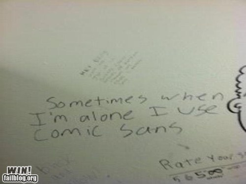 Bathroom Graffiti comic sans font the truth true facts typography - 5672152832