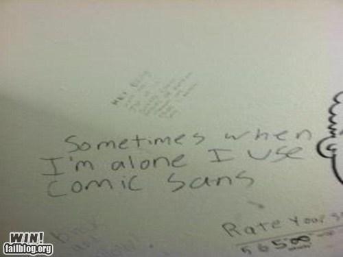 Bathroom Graffiti comic sans font the truth true facts typography - 5672152832