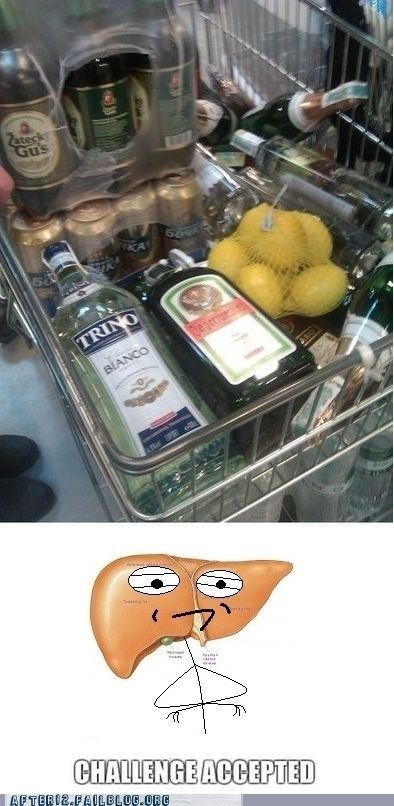alcohol,booze,Challenge Accepted,drinking,shopping cart