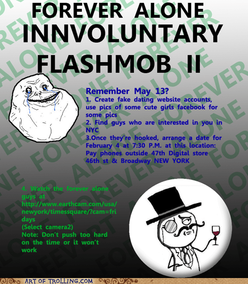 dating flashmob forever alone - 5672869888