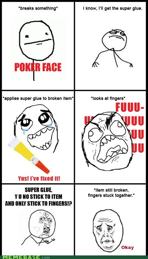 fu guy Okay Rage Comics super glue Y U No Guy - 5673953792