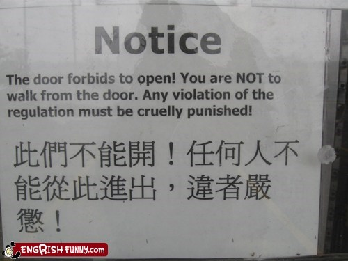 cruelly punished,engrish funny,forbids to open,g rated,warning signs