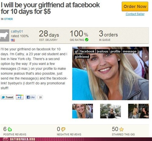 dating dispatches,facebook,fake,for hire,forever alone,girlfriend,lying